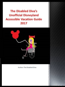 the-disabled-divas-unofficial-disneyland-accessible-vacation-guide-cover