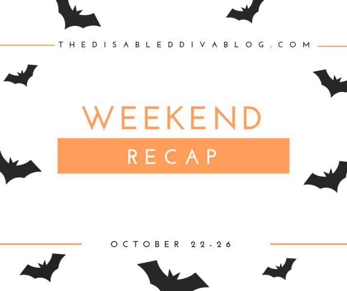 weekend recap oct 26