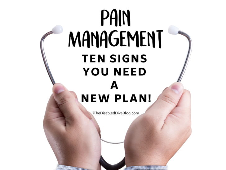 Ten Signs That You Need a New Pain Management Plan