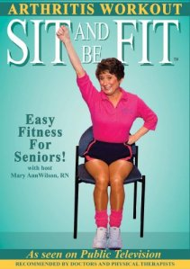 Sit and Be Fit Arthritis Award-Winning Chair Exercise Workout