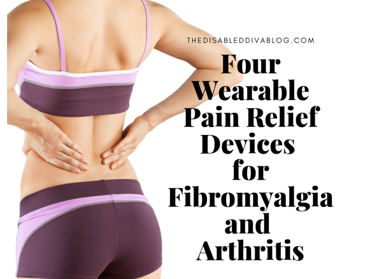 Four Wearable Pain Relief Devices for Fibromyalgia and Arthritis