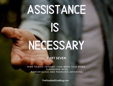 Assistance is Necessary WITH A CHRONIC ILLNESS