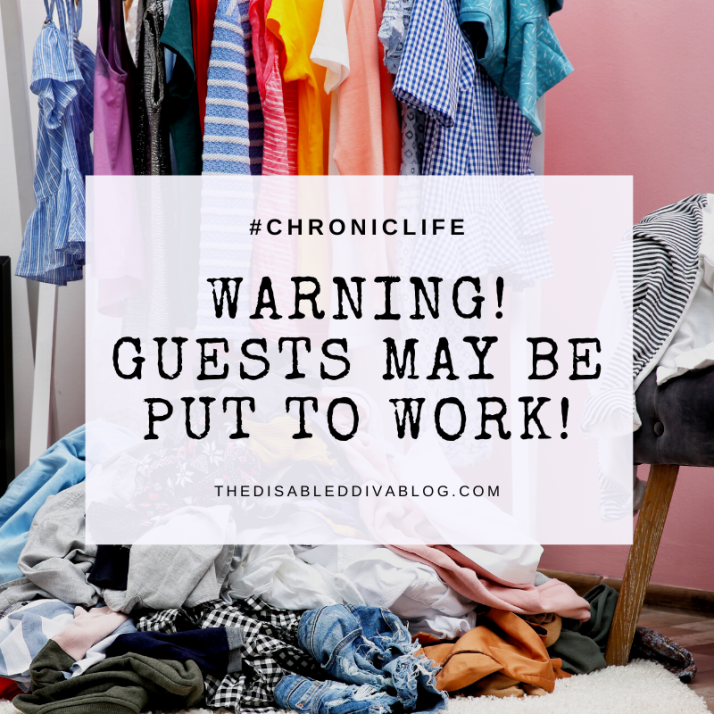 GUESTS MAY BE PUT TO WORK CHRONIC LIFE