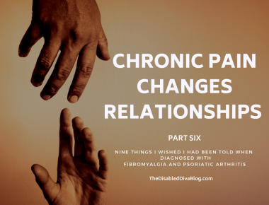 Relationship Changes BECAUSE OF CHRONIC PAIN
